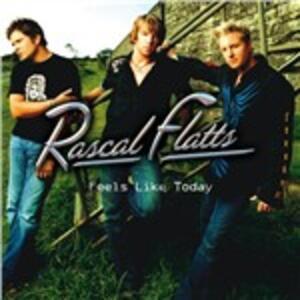 Feels Like Today - CD Audio di Rascal Flatts