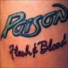 Flesh and Blood (+ Bonus Tracks) - CD Audio di Poison