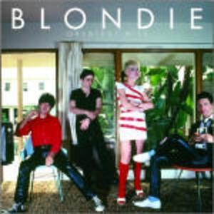Blondie. Greatest Hits - CD Audio + DVD di Blondie