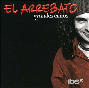 Grandes Exitos - CD Audio di El Arrebato