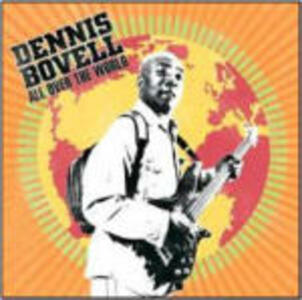 All Over the World - CD Audio di Dennis Bovell