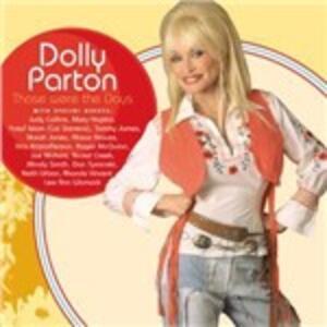 Those Were the Days - CD Audio di Dolly Parton