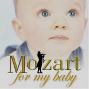 Mozart for my Baby - CD Audio