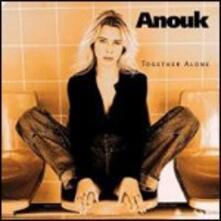 Together Alone - CD Audio di Anouk