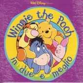 CD Winnie the Pooh. in Due è Meglio (Colonna Sonora)
