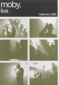 Live. Hotel Tour 2005 - CD Audio + DVD di Moby