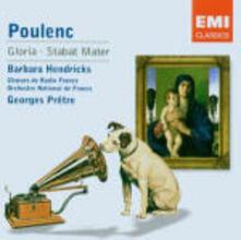 Gloria - Stabat Mater - CD Audio di Francis Poulenc,Barbara Hendricks,Georges Prêtre,Orchestre National de France