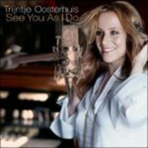 See You as I do - CD Audio di Trijntje Oosterhuis