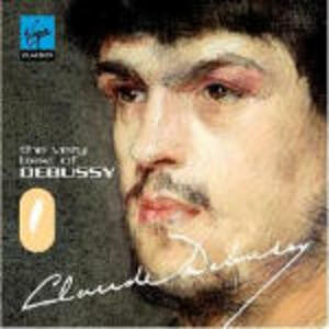 The Very Best of Debussy - CD Audio di Claude Debussy