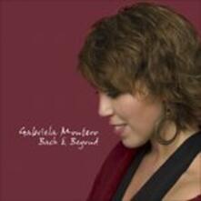 Bach & Beyond - CD Audio di Johann Sebastian Bach,Gabriela Montero