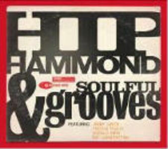 Hip Hammond and Soulful Grooves - CD Audio