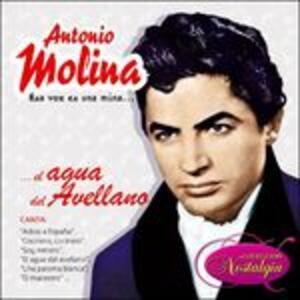 Esa Voz Es Una Mina...el Agua Del Avellano - CD Audio di Antonio Molina