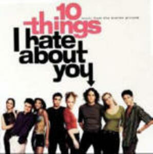 10 Things I Hate About You (Colonna Sonora) - CD Audio