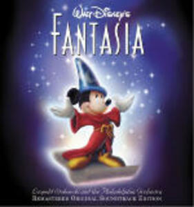 Fantasia (Colonna Sonora) (Remastered Edition) - CD Audio di Leopold Stokowski,Philadelphia Orchestra