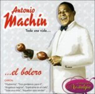 Toda Una Vida - CD Audio di Antonio Machin