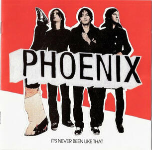 It's Never Been Like That - CD Audio di Phoenix
