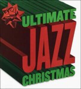 Ultimate Jazz Christmas - CD Audio