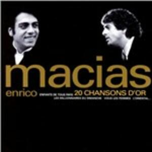 20 Chansons d'or - CD Audio di Enrico Macias