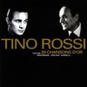 20 Chansons D'or - CD Audio di Tino Rossi