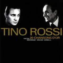 20 Chansons D'or - CD Audio di Tino Rossi