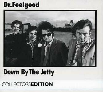 Down By the Jetty - CD Audio di Dr. Feelgood