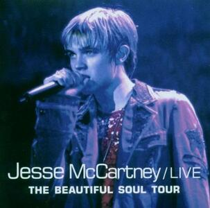 The Beautiful Soul Tour. Live - CD Audio di Jesse McCartney