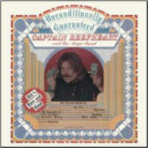Unconditionally Guaranteed - CD Audio di Captain Beefheart,Magic Band