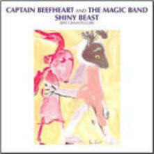 Shiny Beast (But Chain Puller) - CD Audio di Captain Beefheart,Magic Band