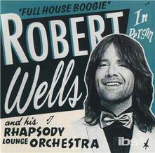 Full House - CD Audio di Robert Wells