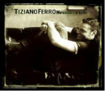 Nessuno è solo - CD Audio di Tiziano Ferro