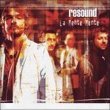 La mente mente - CD Audio di Resound