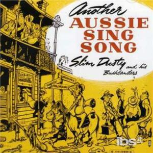 Another Aussie Sing Song - CD Audio di Slim Dusty