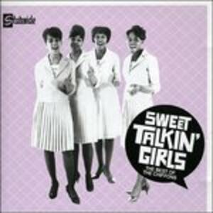 Sweet Talkin' Girl - CD Audio di Chiffons