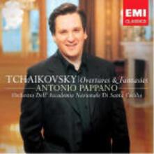 Ouvertures - Fantasie - CD Audio di Pyotr Ilyich Tchaikovsky,Antonio Pappano,Orchestra dell'Accademia di Santa Cecilia