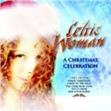 A Christmas Celebration - CD Audio di Celtic Woman