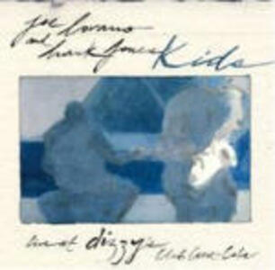 Kids. Live at Dizzy's - CD Audio di Joe Lovano,Hank Jones