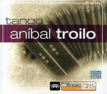 From Argentina to the World - CD Audio di Anibal Troilo