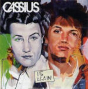 15 Again - CD Audio di Cassius