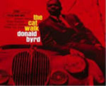 The Cat Walk - CD Audio di Donald Byrd