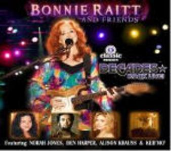 Bonnie Raitt & Friends - CD Audio + DVD di Bonnie Raitt