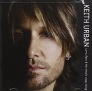 Love Pain & the Whole - CD Audio di Keith Urban