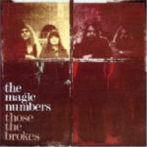 Those the Brokes - CD Audio di Magic Numbers