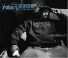 In My Element - CD Audio di Robert Glasper