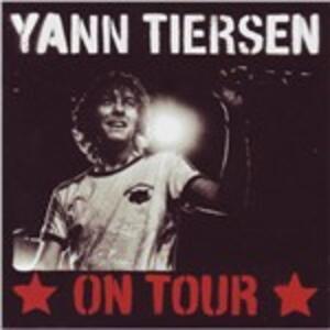 On Tour - CD Audio di Yann Tiersen