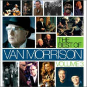 The Best of Van Morrison vol.3 - CD Audio di Van Morrison