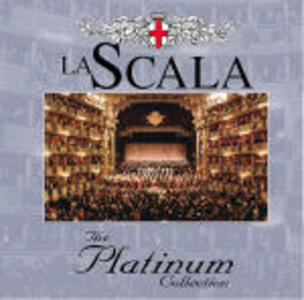 The Platinum Collection: La Scala - CD Audio