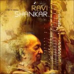 A Life in Music - CD Audio di Ravi Shankar