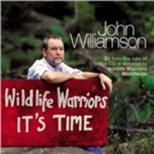 Wildlife Warriors - CD Audio di John Williamson