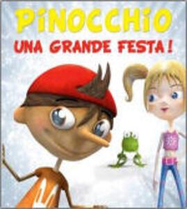 Pinocchio. Una grande festa! - CD Audio