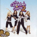 Cover CD Colonna sonora The Cheetah Girls 2